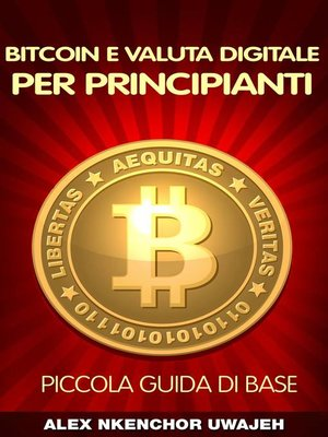 cover image of Bitcoin e Valuta Digitale per Principianti