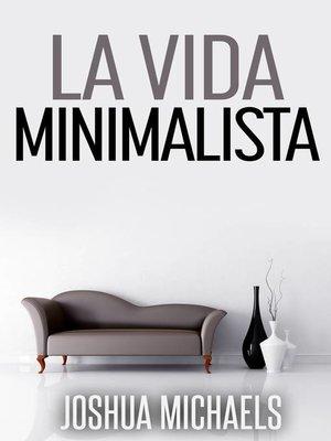 cover image of La Vida Minimalista