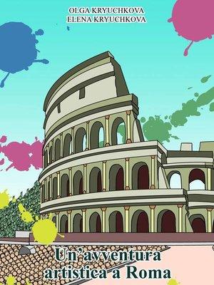 cover image of un'avventura artistica a Roma