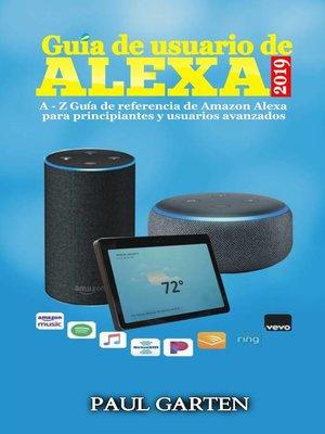 cover image of Guía de Usuario de Alexa 2019