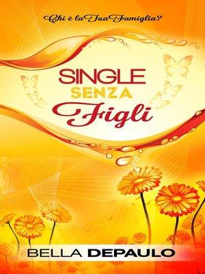 cover image of Single senza figli