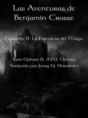 cover image of Las aventuras de Benjamin Crosse; Segunda Parte