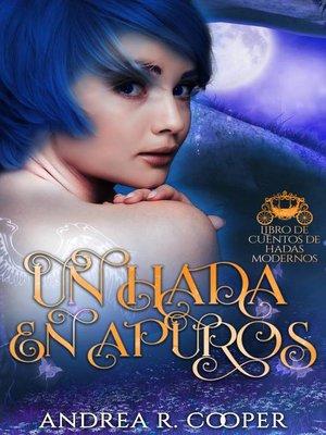 cover image of Un hada en apuros