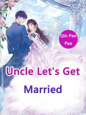 cover image of Uncle, Let's Get Married