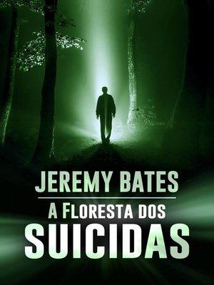 cover image of A Floresta dos Suicidas
