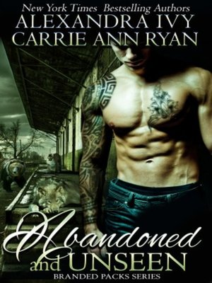 cover image of Abandoned and Unseen