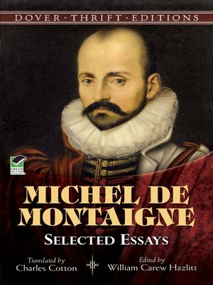 montaigne essays on solitude Thinker and writer montaigne pioneered the modern essay  and timeless  writings on subjects as varied as the virtues of solitude, the power.