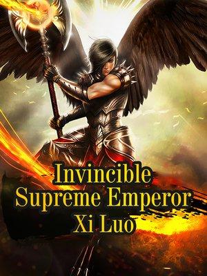 cover image of Invincible Supreme Emperor