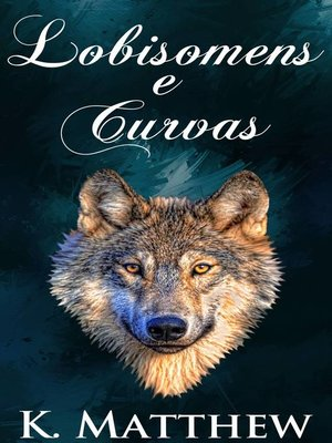cover image of Lobisomens e Curvas