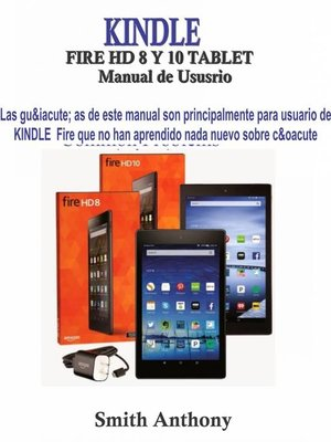 cover image of KINDLE FIRE HD 8 Y 10 Manual de Ususrio