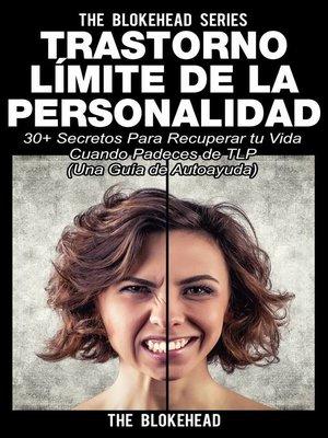 cover image of Trastorno Límite de Personalidad. Una guía de autoayuda