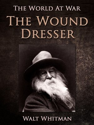 cover image of The Wound Dresser