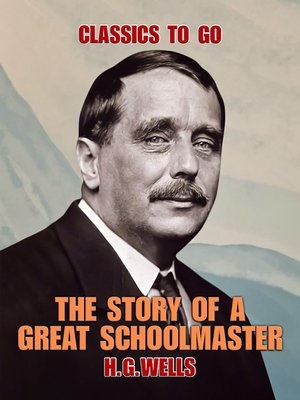 cover image of The Story of a Great Schoolmaster