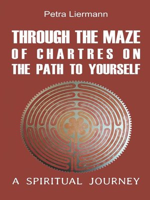 cover image of Through the Maze of Chartres on the Path to Yourself