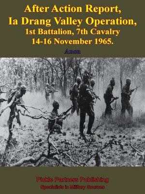 After Action Report, Ia Drang Valley Operation, 1St Battalion, 7Th