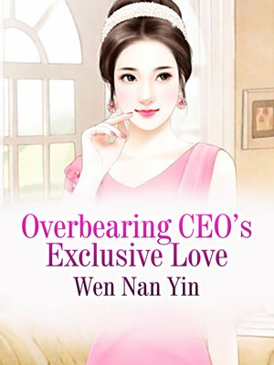 cover image of Overbearing CEO's Exclusive Love