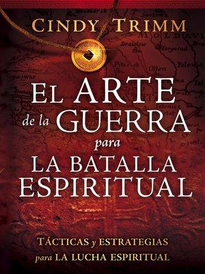 cover image of El Arte de la guerra para la batalla espiritual