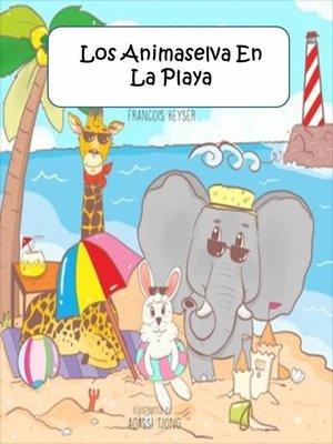 cover image of Los Animaselva En La Playa