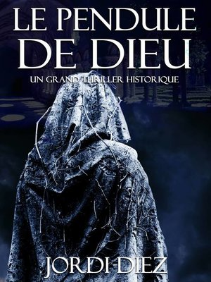 cover image of LE PENDULE DE DIEU