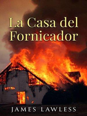 cover image of La Casa del Fornicador