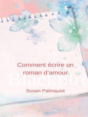 cover image of Comment écrire un roman d'amour