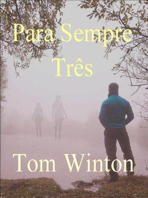 cover image of Para Sempre Três