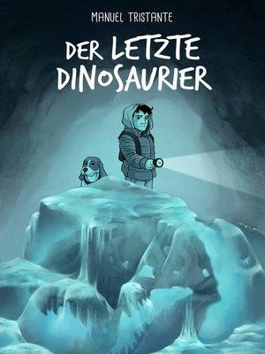 cover image of Emilio und das Geheimnis des Gefrorenen Fossils