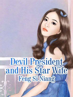 cover image of Devil President and His Star Wife