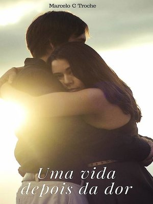 cover image of Uma Vida depois da Dor