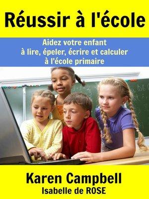 cover image of Réussir à l'école