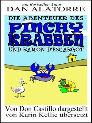 cover image of Die Abenteuer des Pinchy Crab und Ramon D'Escargot