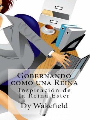 cover image of Gobernando como una Reina