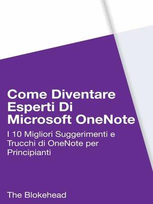 cover image of Come diventare esperti di  Microsoft OneNote 2013