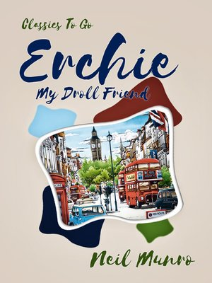 cover image of Erchie My Droll Friend