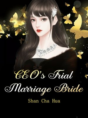 cover image of CEO's Trial Marriage Bride