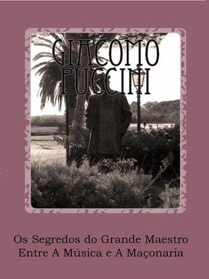 cover image of Os Segredos do Grande Maestro