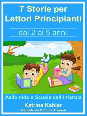 cover image of Sette Storie Semplici Da Leggere