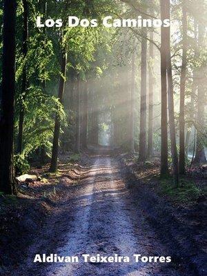 cover image of Los Dos Caminos