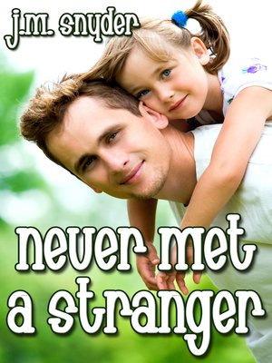 cover image of Never Met a Stranger