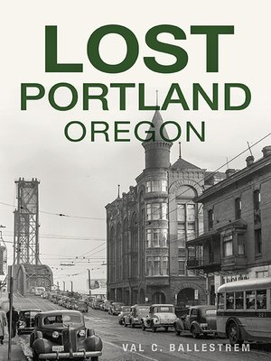 cover image of Lost Portland, Oregon
