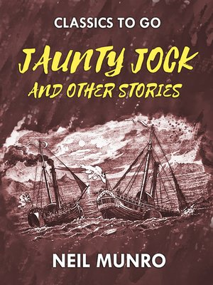 cover image of Jaunty Jock, and other Stories