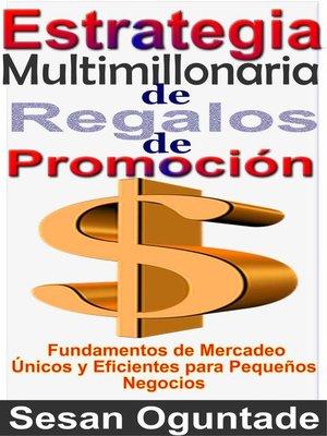 cover image of Estrategia Multimillonaria de Regalos de Promoción