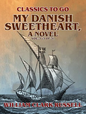 cover image of My Danish Sweetheart, a Novel Volume3 (of 3)