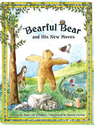 cover image of Bearful Bear and His New Moves