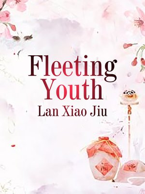 cover image of Fleeting Youth