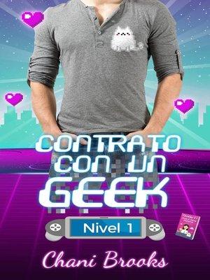 cover image of Contrato con un Geek, Nivel 1