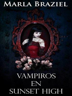 cover image of Vampiros en Sunset High