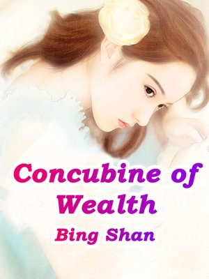 cover image of Concubine of Wealth