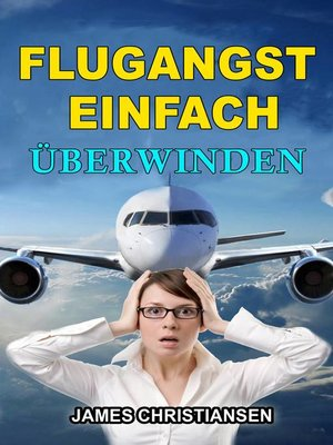 cover image of Flugangst einfach überwinden