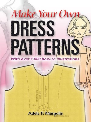 cover image of Make Your Own Dress Patterns